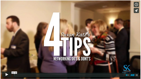 Susan Katz's Networking Do's and Dont's